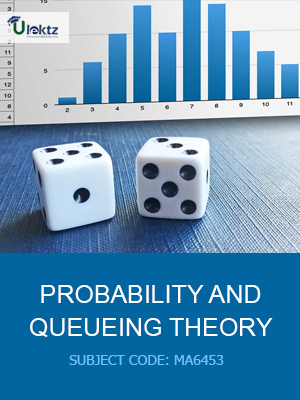 Probability And Queueing Theory-Important questions (MA6453)
