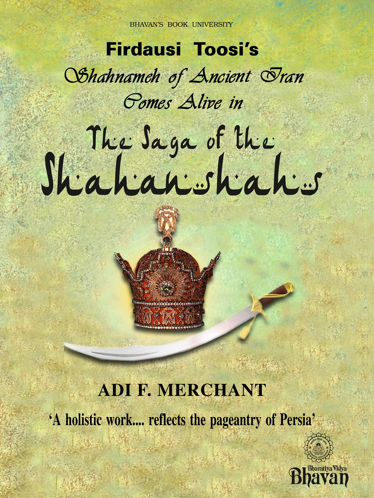The Saga of the Sahanshahs