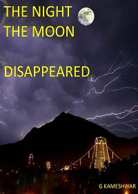 The night the moon disappeared